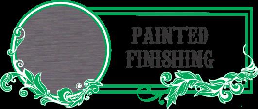 Painted Finishing