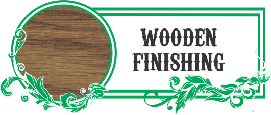 Wooden Finishing